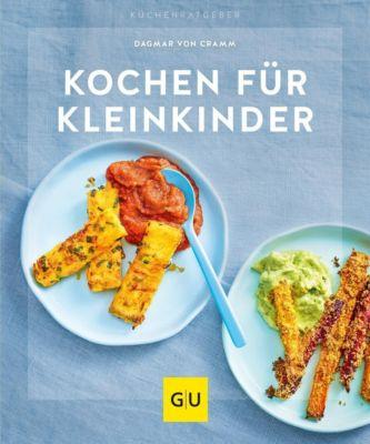 Kochen für Kleinkinder - Dagmar von Cramm |