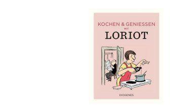 Kochen & genießen mit Loriot - Loriot pdf epub