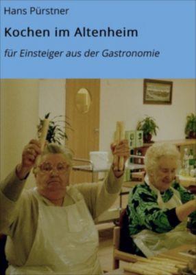 Kochen im Altenheim, Hans Pürstner