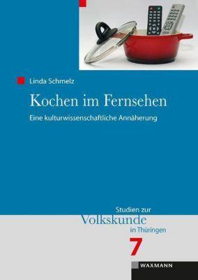 Kochen im Fernsehen, Linda Schmelz
