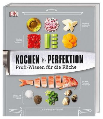 Kochen in Perfektion, Stuart Farrimond, Dr. Stuart Farrimond