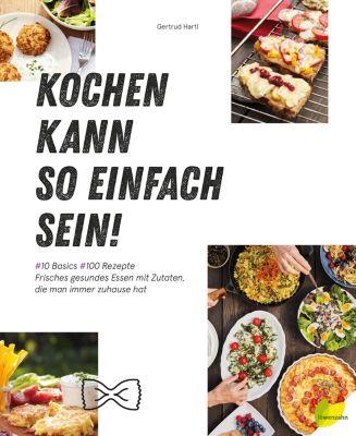 Kochen kann so einfach sein! - Gertrud Hartl pdf epub