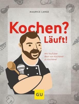 Kochen? Läuft! - Maurice Lange pdf epub