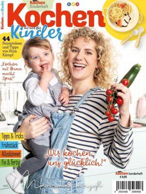 Kochen mit und für Kinder - Nina Kämpf |