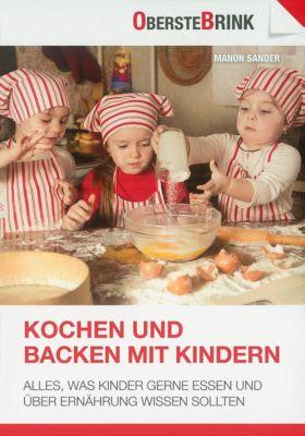 Kochen und Backen mit Kindern, Manon Sander