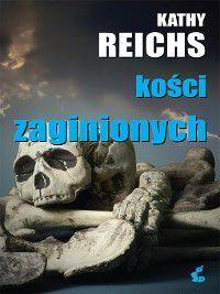 Kości zaginionych, Kathy Reichs