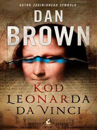 Kod Leonarda da Vinci, Dan Brown