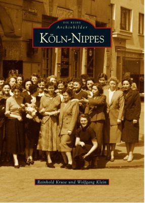 Köln-Nippes, Reinhold Kruse, Wolfgang Klein