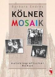 Kölner Mosaik - Barbara Endres |