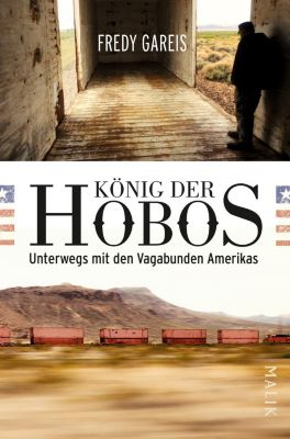 König der Hobos, Fredy Gareis