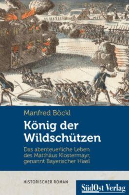 König der Wildschützen, Manfred Böckl