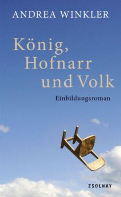 König, Hofnarr und Volk, Andrea Winkler