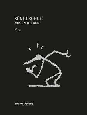 König Kohle - Max |
