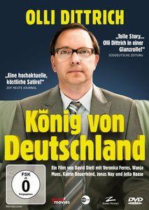 König von Deutschland, Olli Dittrich