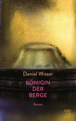 Königin der Berge, Daniel Wisser