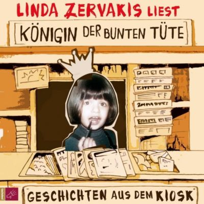 Königin der bunten Tüte, 4 Audio-CDs, Linda Zervakis