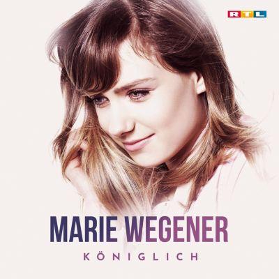 Königlich (DSDS-Siegeralbum 2018), Marie Wegener