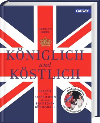 Königlich und Köstlich - Carolyn Robb pdf epub