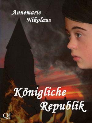 Königliche Republik, Annemarie Nikolaus