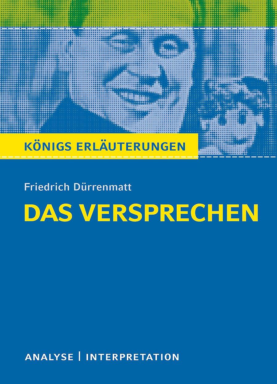 Königs Erläuterungen Das Versprechen Von Friedrich Dürrenmatt