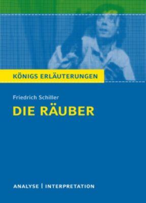 Königs Erläuterungen: Die Räuber von Friedrich Schiller., Friedrich Schiller, Maria-Felicitas Herforth