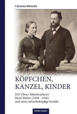 Köpfchen, Kanzel, Kinder - Christine Bütterlin pdf epub