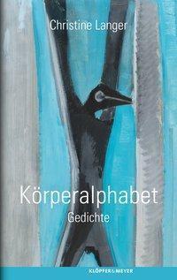 Körperalphabet, Christine Langer