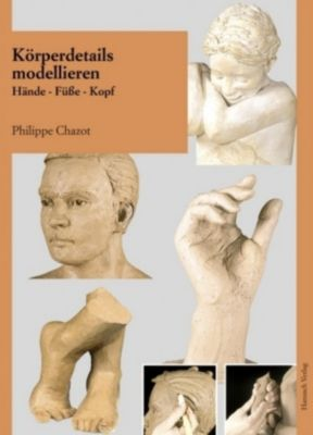 Körperdetails modellieren, Philippe Chazot