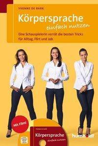 Körpersprache einfach nutzen, m. DVD, Yvonne de Bark