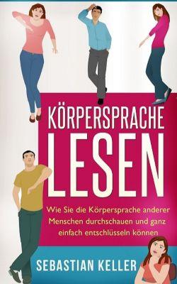 Körpersprache lesen, Sebastian Keller
