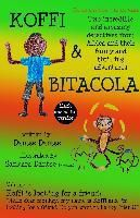 Koffi & Bitacola - Two incredible and amazing detectives from Africa and their funny and thrilling adventures, Dantse Dantse