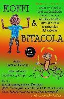 Koffi & Bitacola: Zwei ungleiche und unglaubliche Detektive aus Afrika und ihre spannenden und lustigen Abenteuer, Dantse Dantse