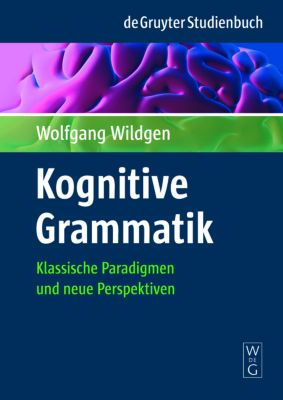 Kognitive Grammatik, Wolfgang Wildgen