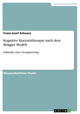 Kognitive Kurzzeittherapie nach dem Brügger Modell, Franz-Josef Schwarz