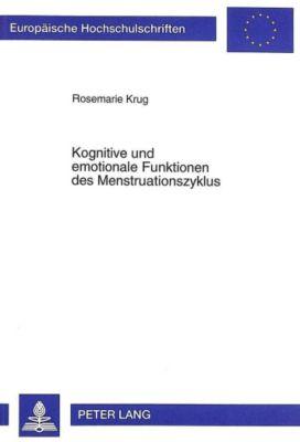 Kognitive und emotionale Funktionen des Menstruationszyklus, Rosemarie Krug