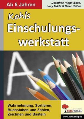 Kohls Einschulungswerkstatt, Lucy Milde, Dorothee Ringli-Boss, Helen Wiher
