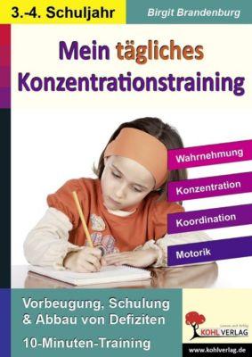 Kohls Konzentrationstraining, 3./4. Schuljahr, Birgit Brandenburg