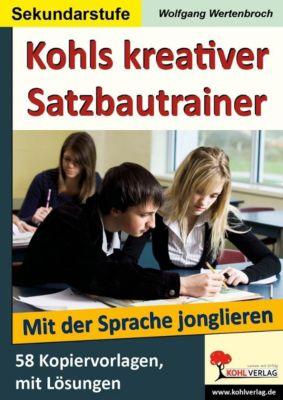 Kohls kreativer Satzbautrainer (SEK), Wolfgang Wertenbroch