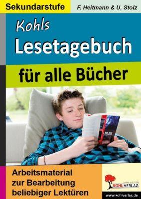 Kohls Lesetagebuch für alle Bücher, Ulrike Stolz, Friedhelm Heitmann