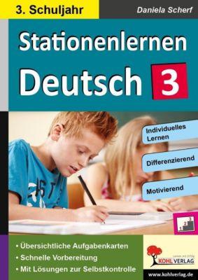 Kohls Stationenlernen Deutsch 3. Schuljahr, Daniela Scherf