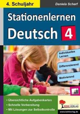 Kohls Stationenlernen Deutsch 4. Schuljahr, Daniela Scherf
