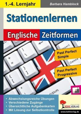 Kohls Stationenlernen Englische Zeitformen 4, Barbara Hamblock