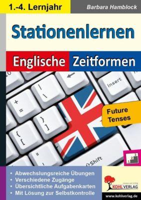 Kohls Stationenlernen Englische Zeitformen 5, Barbara Hamblock