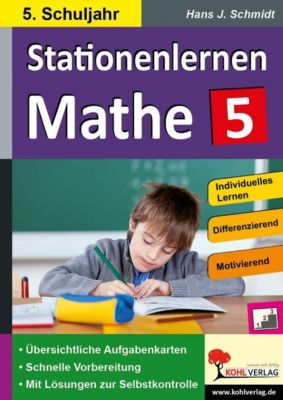 Kohls Stationenlernen Mathe / 5. Schuljahr, Hans-J. Schmidt