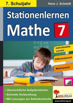 Kohls Stationenlernen Mathe / 7. Schuljahr, Hans-J. Schmidt