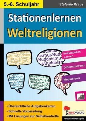 Kohls Stationenlernen Weltreligionen, Stefanie Kraus