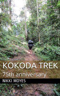 Kokoda Trek, Nikki Moyes