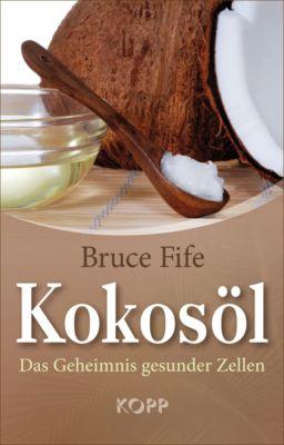 Kokosöl - Bruce Fife |