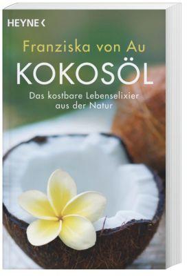 Kokosöl, Franziska von Au