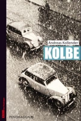 Kolbe, Andreas Kollender